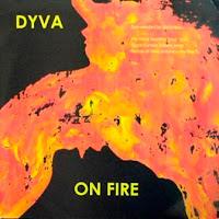 DYVA - On Fire (2006)