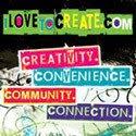 Visit www.ilovetocreate.com!