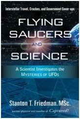 Flying Saucers and Science By Stanton Friedman