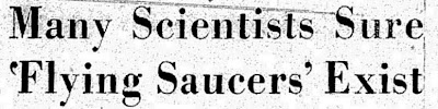 Scientists Sure Saucers Exist
