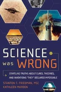 Science Was Wrong