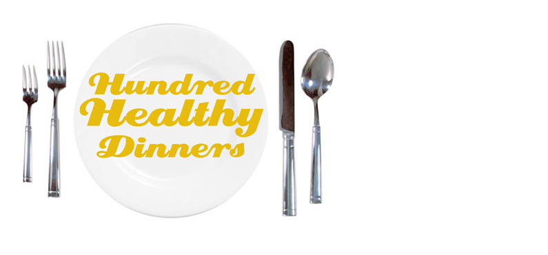 Hundred Healthy Dinners