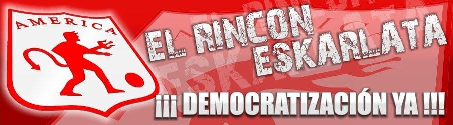 EL RINCÓN ESKARLATA - ¡Con todo por un NUEVO AMÉRICA!