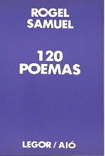 """Leia aqui """"120 POEMAS"""" de Rogel Samuel"""