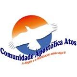 Comunidade Apostólica Atos- A Alegria e Restituição estão aqui !!!