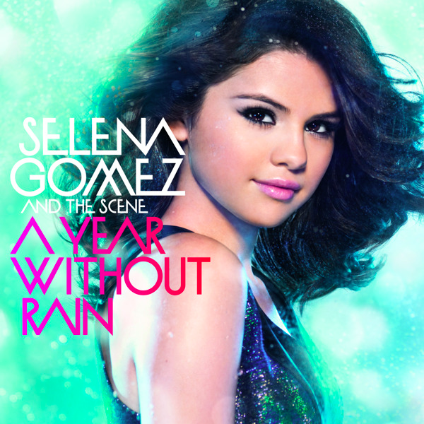 selena gomez and the scene a year without rain album cover. selena gomez a year without