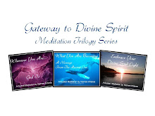 Gateway to Divine Spirit Meditation Trilogy