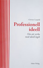 Professionell ideell - Om att verka med ideell logik