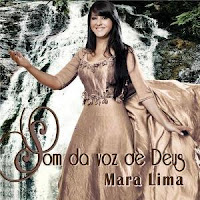 Mara Lima - Som da voz de Deus 2009
