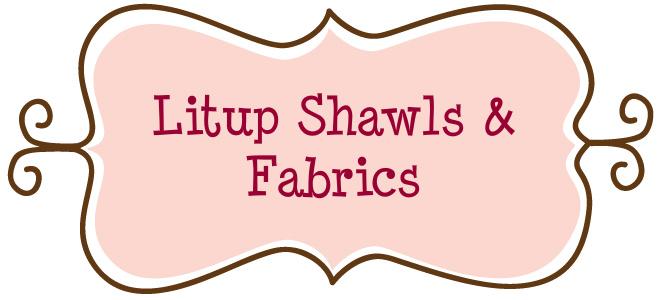 LITUP Shawls & Fabrics