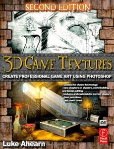 Quick File: 3D Game Textures, Second Edition: Create Professional Game Art Using Photoshop