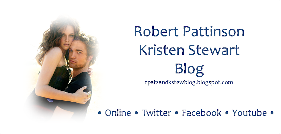 Robert Pattinson & Kristen Stewart Blog