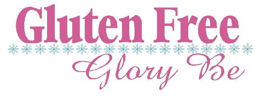 Gluten Free Glory Be
