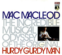 V.A. - Mac MacLeod [The Incredible Journey Of The Original Hurdy Gurdy Man]