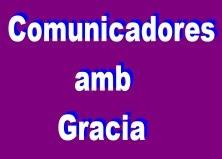 COMUNICADORES AMB GRACIA