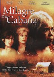 Baixar Filme Milagre na Cabana (Dublado)