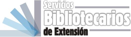 PROGRAMA DE SERVICIOS BIBLIOTECARIOS DE EXTENSIÓN