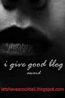 Good Blog award - received from Swirl Girl at http://swirlgirlspearls.blogspot.com/