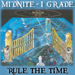 midnite I grade, rule the time