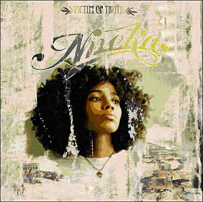 nneka, victim of truth