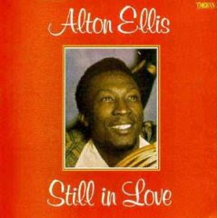 alton ellis still in love