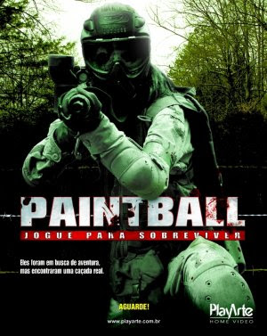 Filme Poster Paintball - Jogue Para Sobreviver DVDRip RMVB Dublado