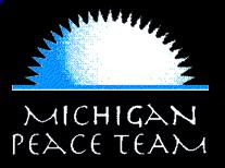 RETURN TO MICHIGAN PEACE TEAM'S HOME PAGE