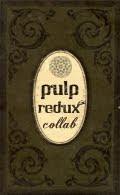 Pulp Redux