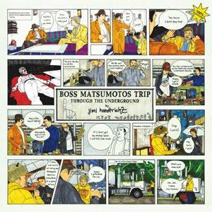 Jimi Handtrickz Boss Matsumotos Trip Through The Underground