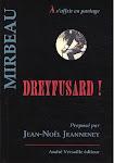 Choix d'articles sur l'affaire Dreyfus, André Versaille, 2009