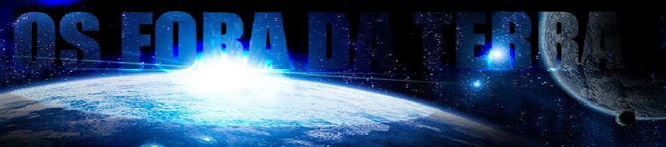 Os Fora Da Terra