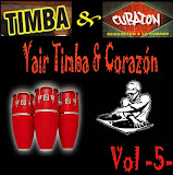 YAIR TIMBA Y CORAZON VOL 5