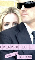 Overprotected (Jennifer Laurens)