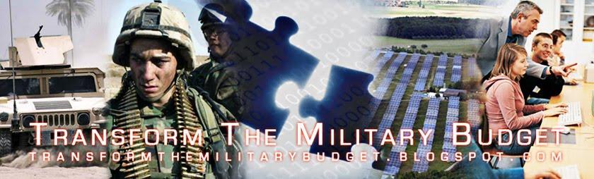 Transform The Military Budget