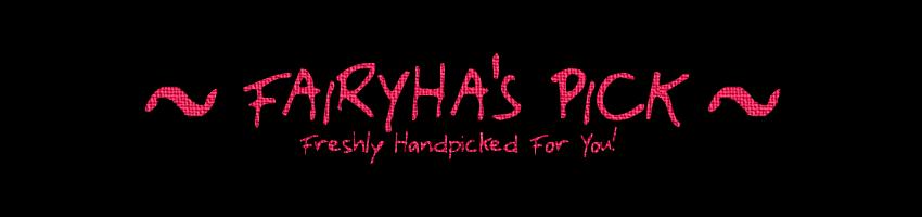 Fairyha's Pick: Freshly Handpicked For You!