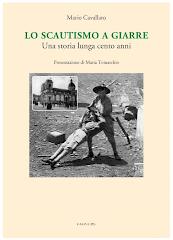Lo Scautismo a Giarre - Una storia lunga cento anni  - di Mario C. Cavallaro