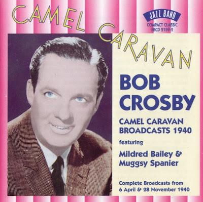 Bob Crosby: Camel Caravan Broadcasts (1940)