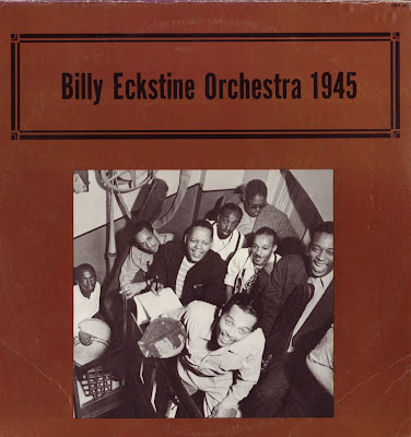 Billy Eckstine & His Orchestra (1945)
