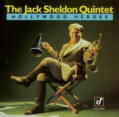 Jack Sheldon: Hollywood Heroes (1987)