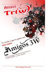GRAN CONCURSO DE AMIGOS 3W!!!