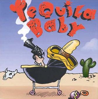 http://2.bp.blogspot.com/_Q4w509CT5EY/TTMQFVrChcI/AAAAAAAAAfo/iikO4nAj4tI/s1600/Tequila+Baby.jpg