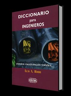 Diccionario para Ingenieros Luis A. Robb