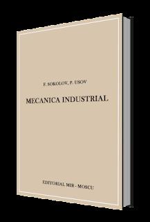 Mecánica Industrial F. Sokolov