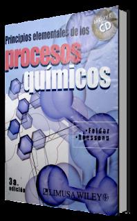 Principios Elementales de los Procesos Químicos Por Felder. Tercera Edición