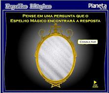 Faça uma pergunta ao Espelho Mágico