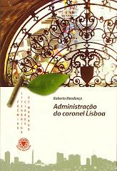 Administração do coronel Lisboa (Manaus,2008)