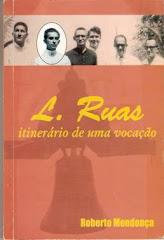 L.Ruas: itinerário de uma vocação: (Manaus,2004)