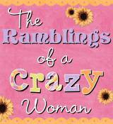 Rambling of a Crazy Woman