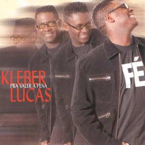 Kleber Lucas – Pra Valer a Pena