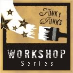 Funky Junk&#39;s Workshop Series